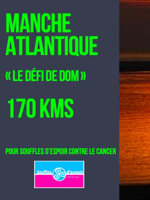 Defi de Dom (https://www.leetchi.com/c/le-defi-de-dom-manche-atlantique-04-octobre-2020)